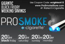 ProSmoke Electronic Cigarettes Offers 20% off EVERYTHING for Black Friday and Cyber Monday